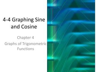 4-4 Graphing Sine and Cosine