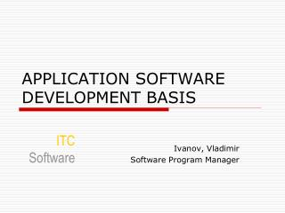 APPLICATION SOFTWARE DEVELOPMENT BASIS
