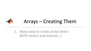 Arrays – Creating Them