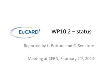 WP10.2 – status
