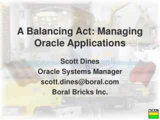 A Balancing Act: Managing Oracle Applications