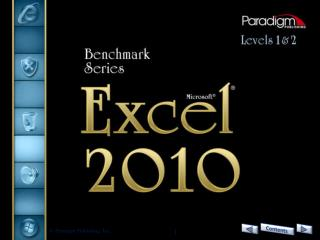 Excel  2010 Level  2 Unit  2 Managing and Integrating Data 	and the Excel Environment