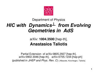 Department of Physics HIC with  Dynamics ?   from Evolving Geometries in   AdS