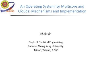 An Operating System for Multicore and  Clouds: Mechanisms  and Implementation