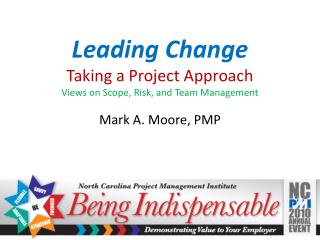 Leading Change Taking a Project Approach Views on Scope, Risk, and Team Management