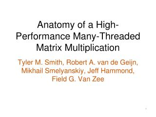 Anatomy of a High-Performance Many-Threaded Matrix Multiplication