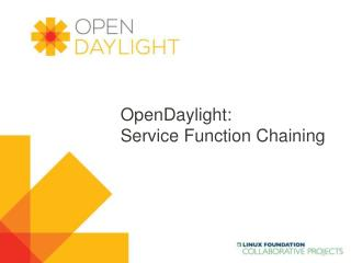 OpenDaylight : Service Function Chaining