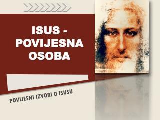ISUS - POVIJESNA OSOBA