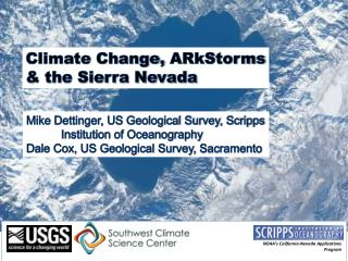 Climate Change,  ARkStorms  & the Sierra Nevada