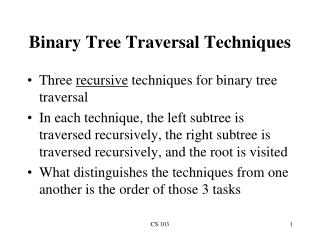 Binary Tree Traversal Techniques