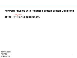 Forward Physics with Polarized proton-proton Collisions at the                    experiment.