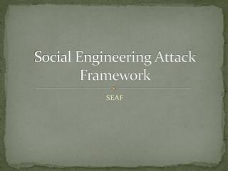 Social Engineering Attack Framework