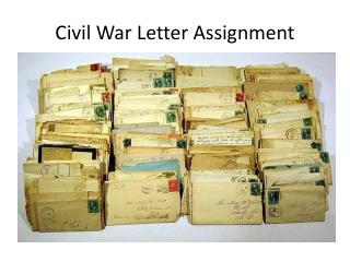 Civil War Letter Assignment