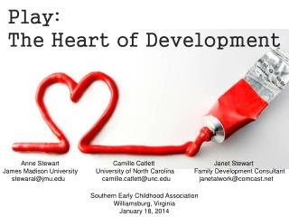 Play:  The Heart of Development