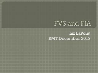 FVS  and FIA