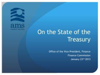On the State of the Treasury