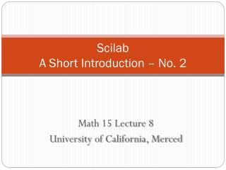 Scilab A Short Introduction – No. 2