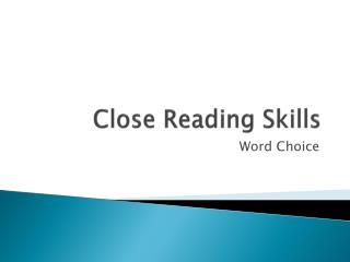 Close Reading Skills