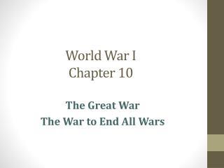 World War I Chapter 10