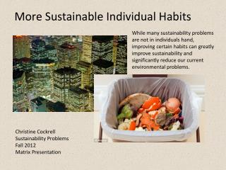 Christine Cockrell Sustainability Problems Fall 2012 Matrix Presentation