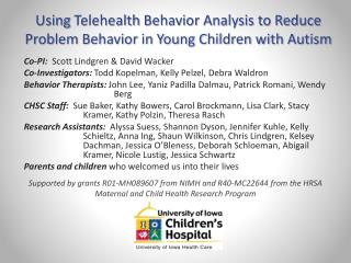 Using  Telehealth Behavior Analysis to Reduce  Problem Behavior in Young Children with  Autism