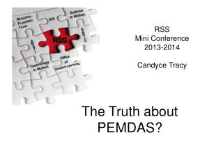 The Truth  about PEMDAS?