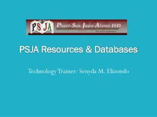 PSJA Resources & Databases