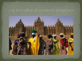 r2p for cultural  property  purposes