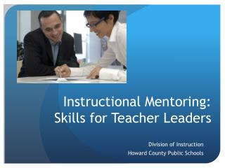 Instructional Mentoring: Skills for Teacher Leaders