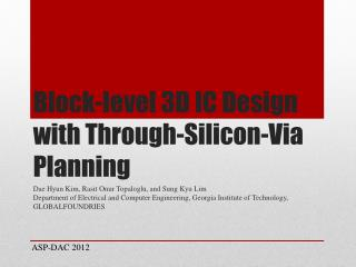 Block-level 3D IC Design with Through-Silicon-Via Planning