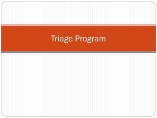 Triage Program