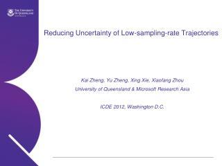 Reducing Uncertainty of Low-sampling-rate Trajectories