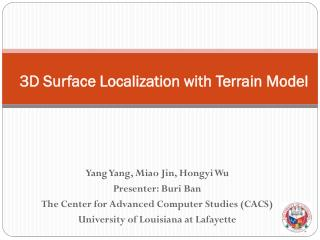 3D  Surface Localization with Terrain  Model