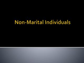 Non-Marital Individuals