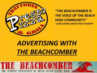 ADVERTISING WITH  THE BEACHCOMBER