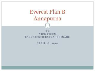 Everest Plan B Annapurna
