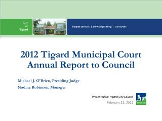 Presented to: Tigard City Council