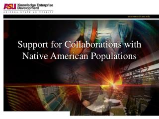 Support for Collaborations with Native American Populations
