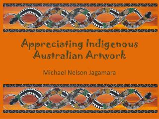 Appreciating Indigenous Australian Artwork