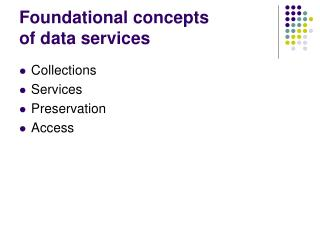 Foundational concepts of data services