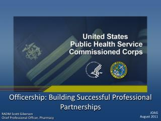 Officership: Building Successful Professional Partnerships