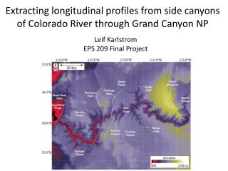 Extracting longitudinal profiles from side canyons of Colorado River through Grand Canyon NP