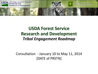 USDA Forest Service  Research and Development Tribal Engagement Roadmap