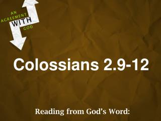 Colossians 2.9-12
