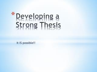 Developing a Strong Thesis