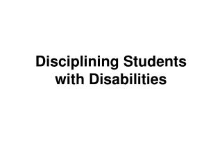 Disciplining Students with Disabilities