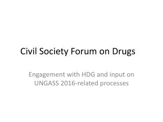 Civil Society Forum on Drugs