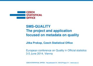 Jitka Prokop,  Czech Statistical Office