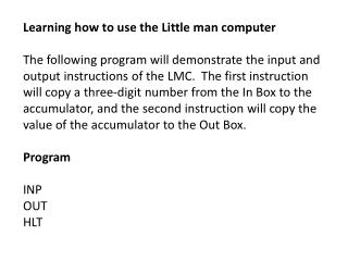 Learning how to use the Little man computer