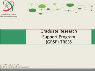 Graduate Research Support Program (GRSP )-TRESS